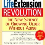Life Extension Revolution by Philip Lee Miller, MD